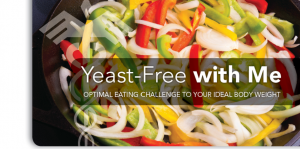 Want to Get Yeast Free With Me?